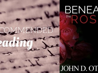 recommended-reading-beneath-the-roses-by-john-d-ottini-final