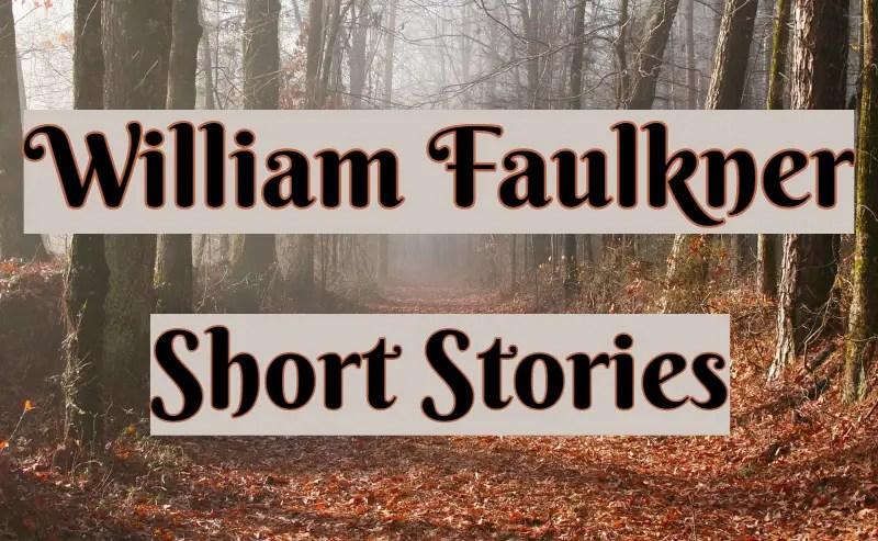 William Faulkner Short Stories