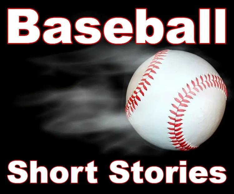 Short Baseball Stories