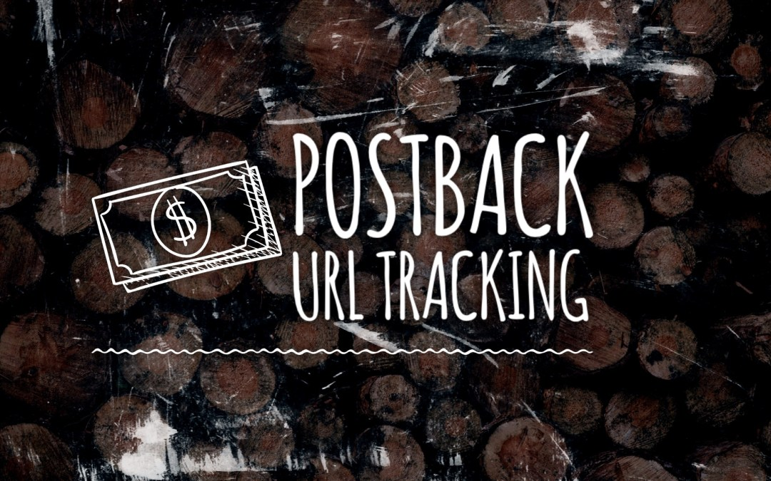 Postback URL & Postback Tracking Explained