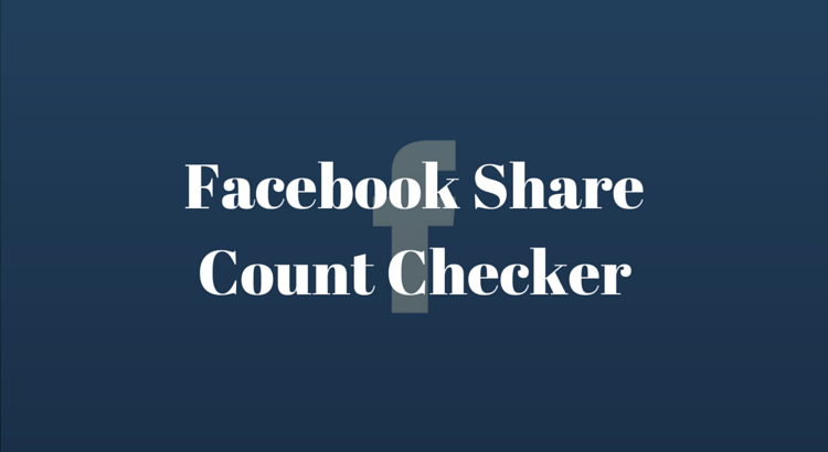 Facebook Share Count Checker
