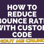 Best Google Analytics Tracking Code to Reduce Bounce Rate in WordPress