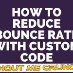 Best Google Analytics Tracking Code to Reduce Bounce Rate in WordPress