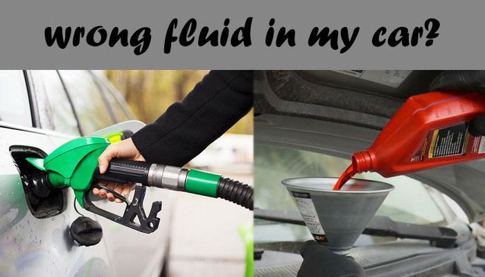 Wrong Fluid in Car
