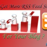 How to Attract more RSS Subscribers for your Blog