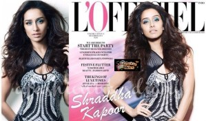 Shraddha Kapoor Sizzles on L'Officiel Magazine Cover