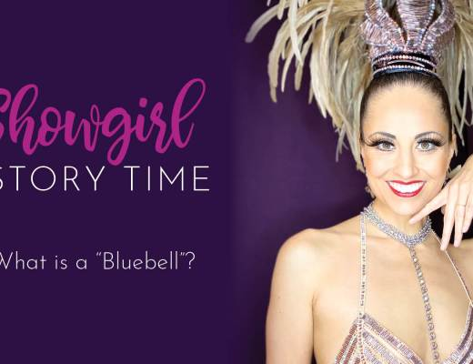 Showgirl's Life | What is a Bluebell Dancer?