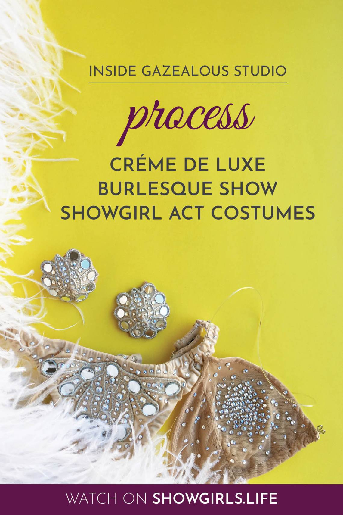 Showgirl's Life   Inside Gazealous Studio Créme Showgirl act costumes introduction and part 2