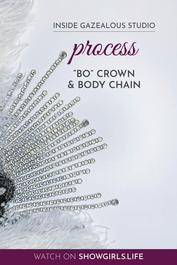 "Showgirl's Life | Inside Gazealous Studio ""Bo"" Showgirl crown and body chain process"