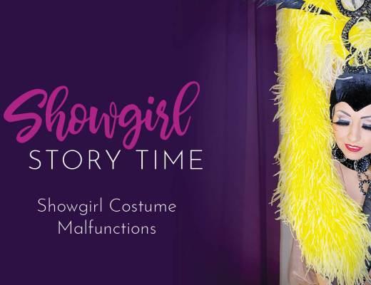 Showgirl's Life   Showgirl Costume Malfunctions