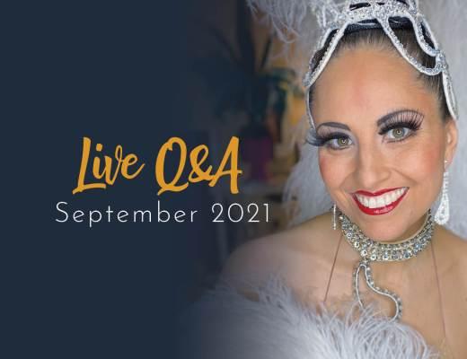Showgirls Life | Members Live Q&A September 2021