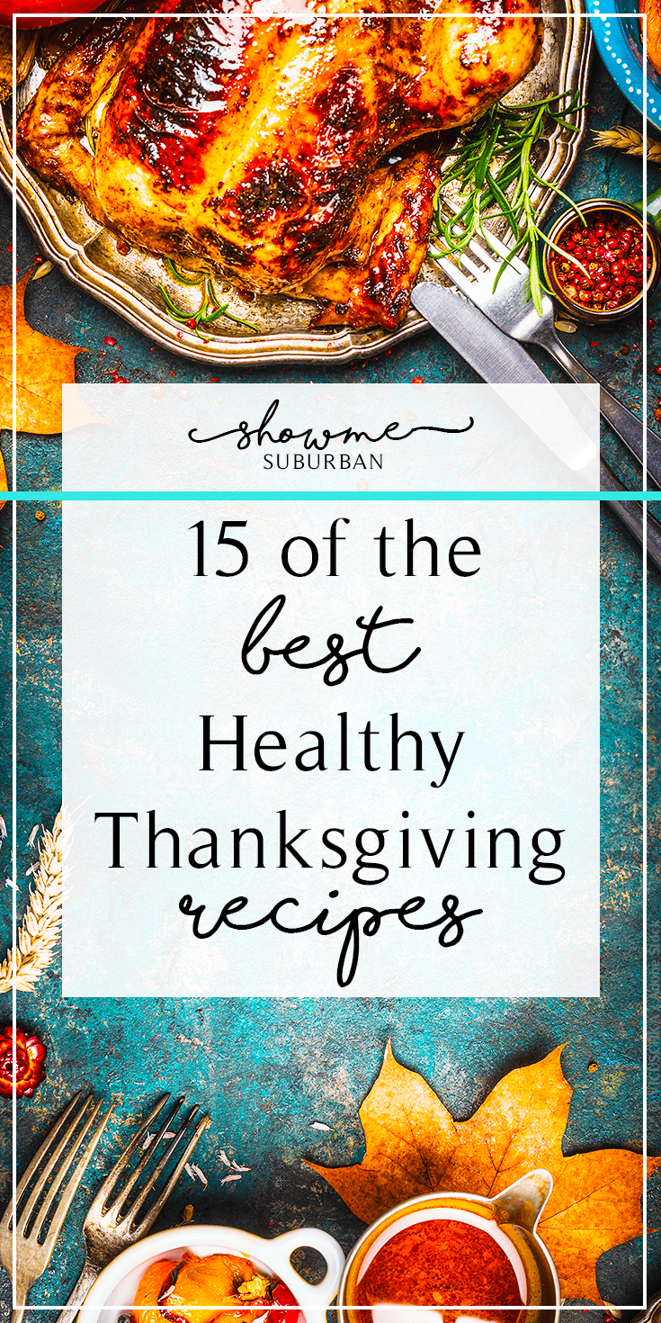 Thanksgiving dinner CAN be done light and healthy.  Discover the best healthy Thanksgiving recipes for appetizers, side dishes, dessert, and crockpot turkey!  Options for gluten-free, vegan, paleo, and low carb diets included.  There are even a few make-ahead recipes in the mix!