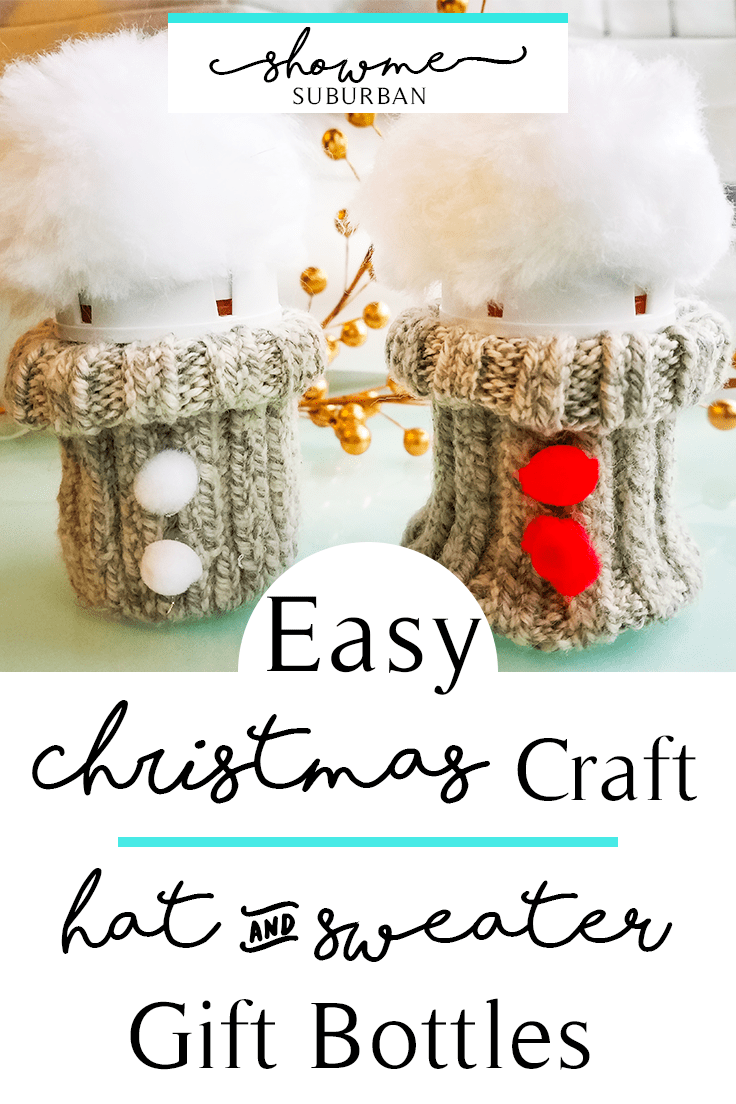 These DIY hat & sweater gift bottles are super quick and easy to make.  They are perfect for gifts to friends, neighbors, teachers, and family for Christmas and holidays.  #gift #homemade #craft