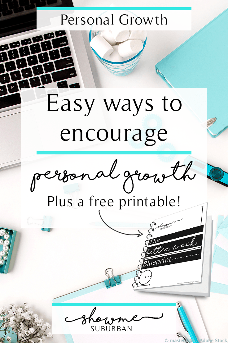 Looking for motivation to have a better week?  Want to practice self-care but not sure where to start?  You don't have to spend lots of time or money to experience personal growth.  Learn to grow into your best self, while improving the quality of your week.  Plus a free printable to help you do it!