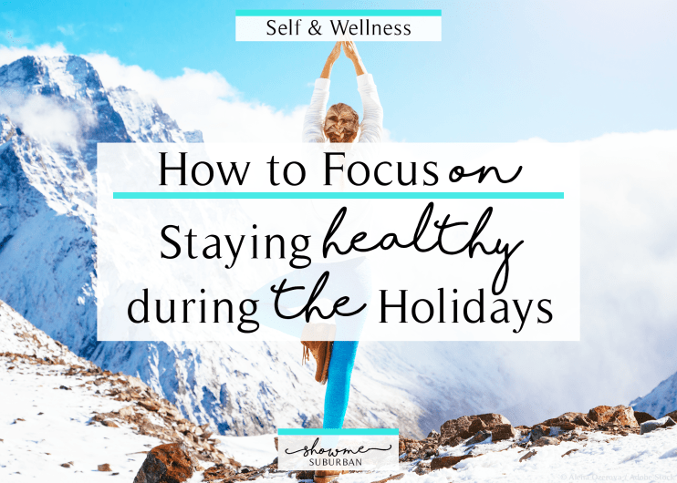 Staying healthy during the holidays and in winter is no small feat. By making a few small adjustments, you can preserve your physical and mental well-being during the season. Check out these tips and inspiration and stay healthy during the holidays! #healthy #holidays #wellness