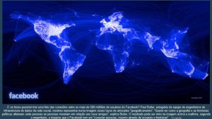 Facebook: um mundo conectado (Gráfico) 8