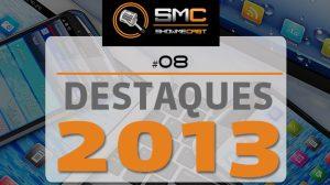 ShowMeCast #8 - Destaques de 2013 11