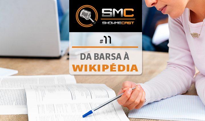ShowMeCast #11 - Da Barsa à Wikipedia 6