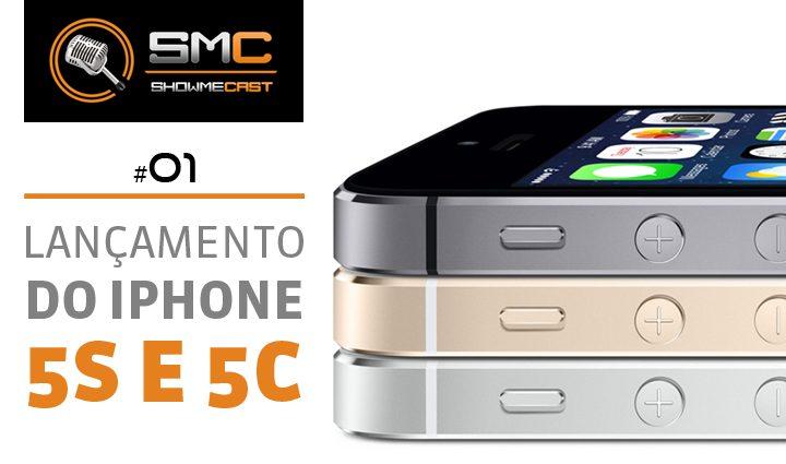 PodCast SMT 1 - Showmecast #1: Comentamos o lançamento dos iPhones 5s e 5c