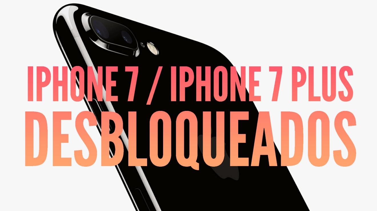 iPhone 7 iPhone 7 Plus desbloqueados