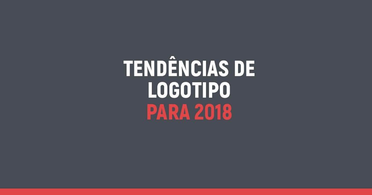Logaster: empresa de logotipos aponta tendências para 2018