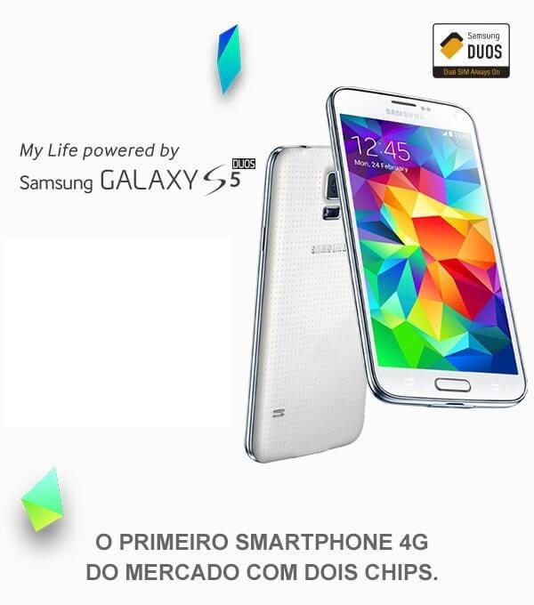 Galaxy S5 Duos - Galaxy S5 Duos: o primeiro smartphone 4G dual chip lançado no Brasil