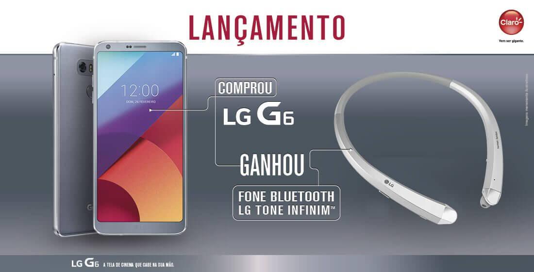 Promoção! Compre um LG G6 e ganhe um fone bluetooth LG Tone Infimim