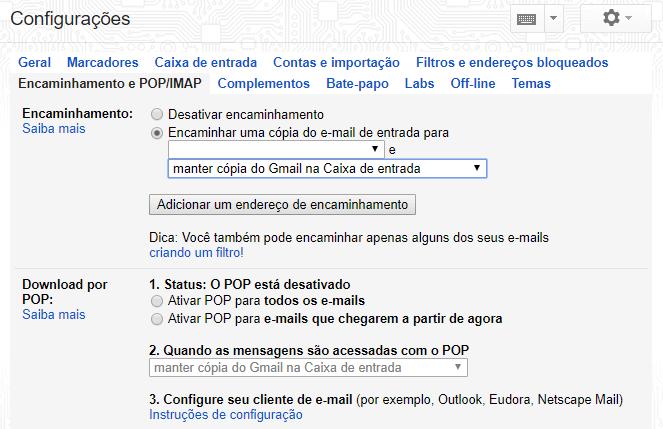 ENCAMINHAMENTO - Gmail: aprenda a ativar o reencaminhamento automático de emails
