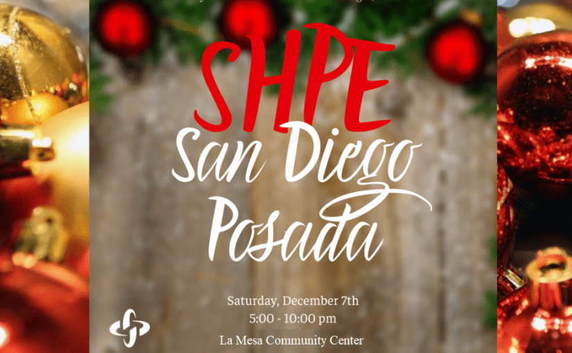 SHPE San Diego 7th Annual Posada