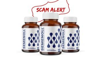 Semenoll Scam Alert - Official Website Warning!