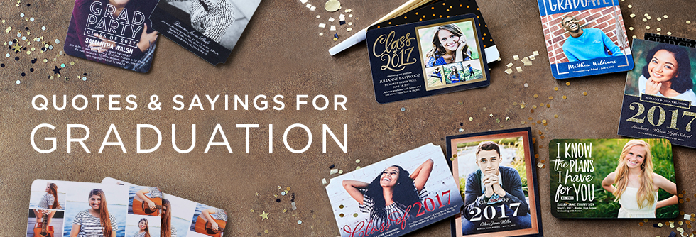 Graduation Quotes And Sayings For 2018 Shutterfly