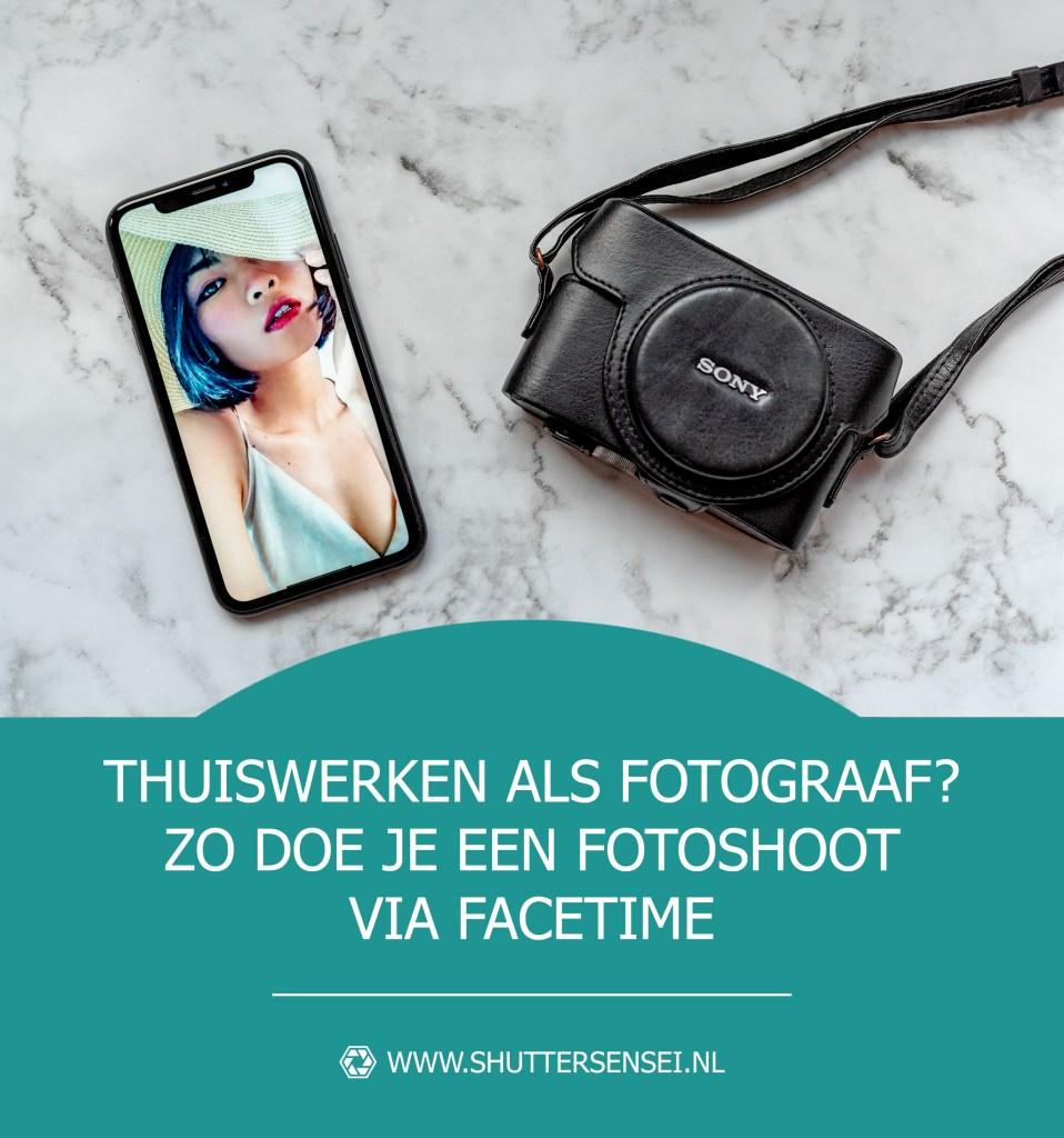 Tips voor het doen van een fotoshoot op afstand via de telefoon of FaceTime