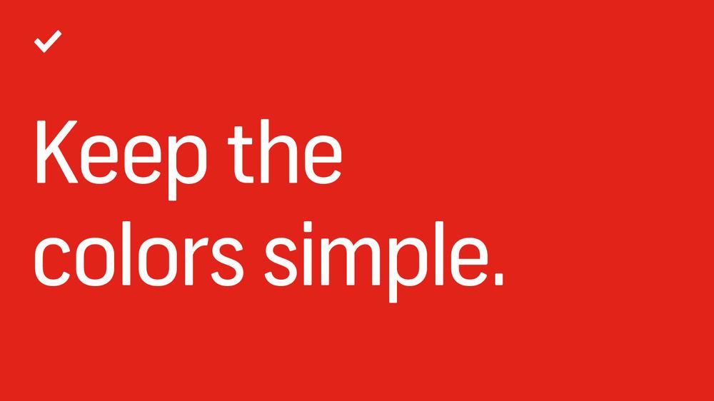 7 Mẹo thiết kế về cách tạo bản trình bày PowerPoint đẹp, hiệu quả - Sử dụng một vài màu sắc đơn giản