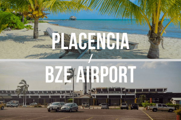 Philip S.W. Goldson Belize International Airport (BZE) to or from Placencia
