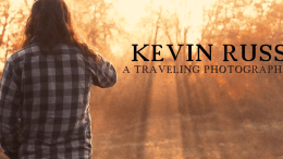 Kevin Russ a Traveling Photographer