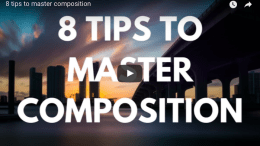 8 tips to master composition