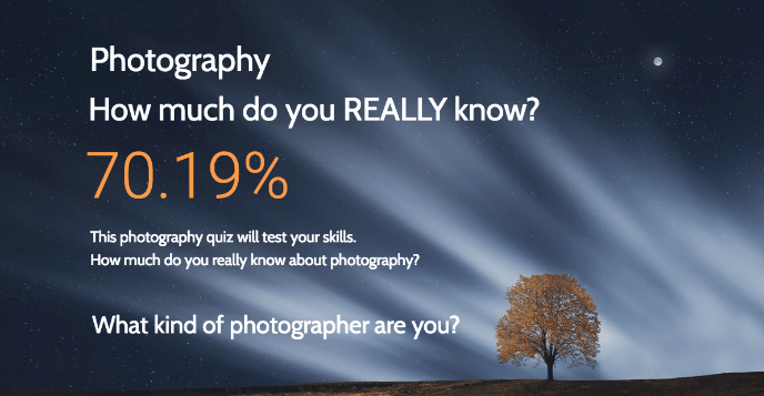 What kind of photographer are you?  photography quiz