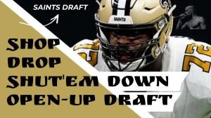 Anthem of the Saints: Stop, Drop, Shut 'Em Down, Open-Up Draft
