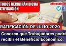 GRATIFICACIÓN DE JULIO 2020, Conozca que Trabajadores podrán recibir el Beneficio Económico.