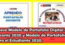 Nuevo Modelo de Portafolio Digital del Docente 2020 y Modelo de Portafolio para el Estudiante 2020.