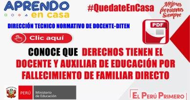 DITEN: CONOCE LOS DERECHOS  DEL  DOCENTE Y AUXILIAR DE EDUCACIÓN POR  FALLECIMIENTO DE FAMILIAR DIRECTO[PDF]