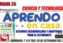 APRENDO EN CASA 📻SEMANA 26: Sesiones desarrolladas y adaptadas para el estudiante- CIENCIA Y TECNOLOGÍA[Primaria:1° a 6°][del 28 de setiembre del 2020]📢