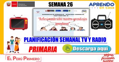"""DESCARGA AQUÍ!! LA PLANIFICACIÓN CON LA ESTRATEGÍA """"APRENDO EN CASA"""" TV 📺Y RADIO📻[SEMANA 26:DEL 28 AL 02 DE OCTUBRE][PDF]"""
