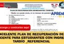 Excelente Plan de Recuperación del Docente para estudiantes con Ingreso tardío_ Referencial [Descarga aquí]