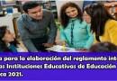 Guía para la elaboración del reglamento interno de las Instituciones Educativas de Educación básica 2021.