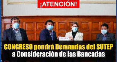 ATENCIÓN: CONGRESO pondrá Demandas del SUTEP a Consideración de las Bancadas [Conócelo aquí]