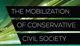 The Mobilization of Conservative Civil Society