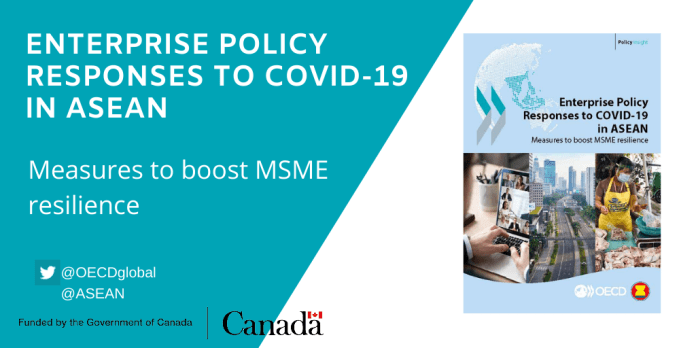 ASEAN, OECD release policy insight on boosting resilience of MSMEs amidst COVID-19 pandemic