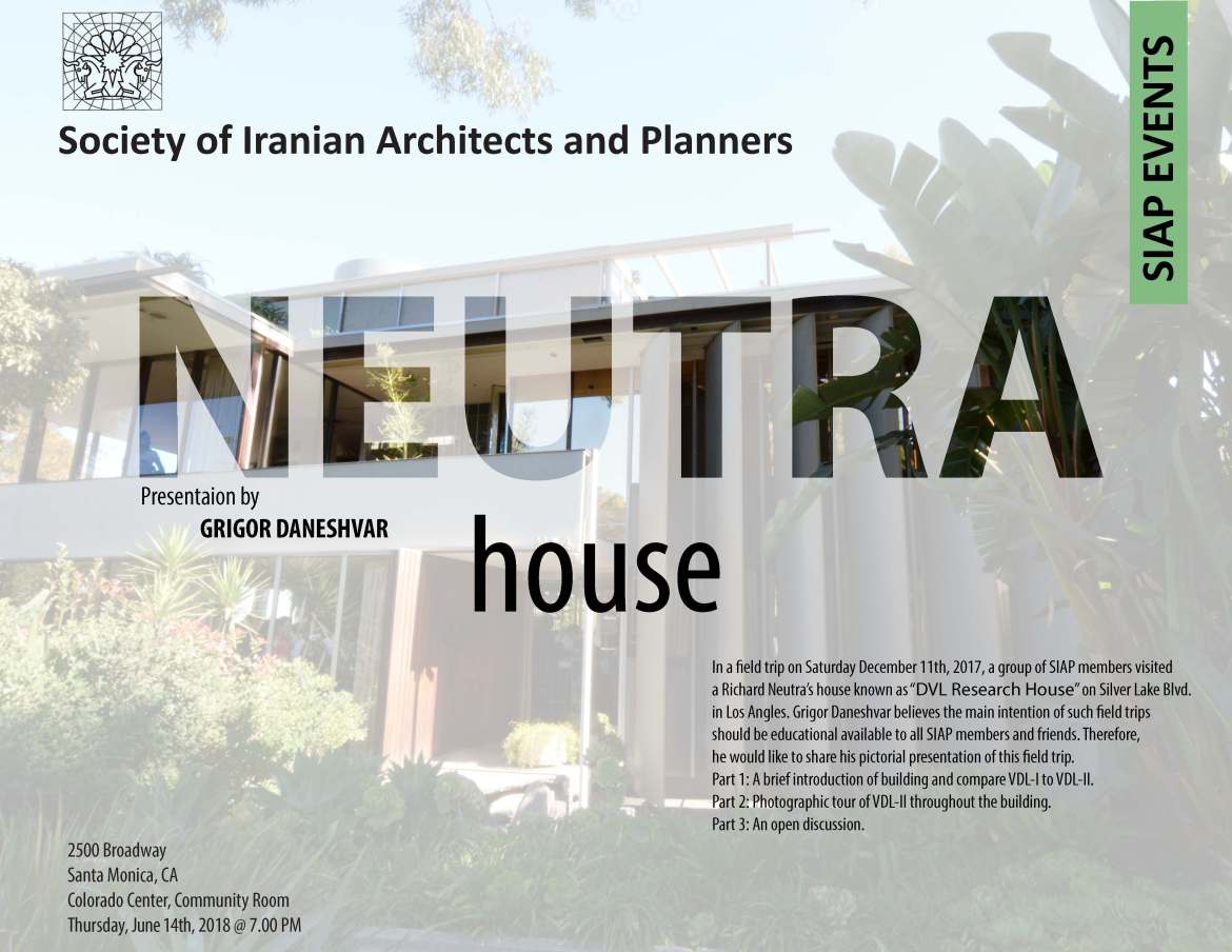 Neutra House – Presentation by Grigor Daneshvar