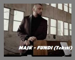 Majk Aveli - Fundi (Teksti) Tekstet e kengeve me te reja Gabova une t'lendova